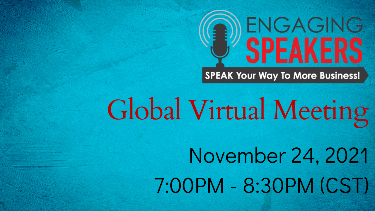 ENGAGING SPEAKERS | Global Virtual Meeting | November