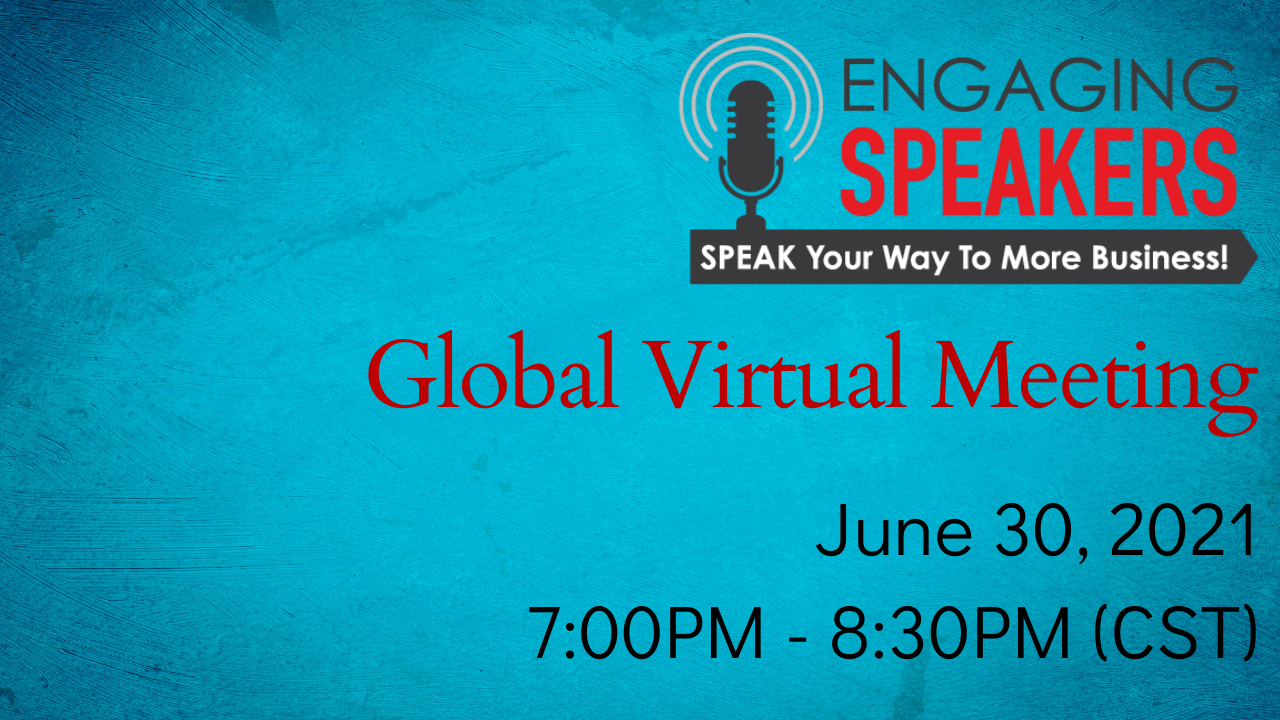 ENGAGING SPEAKERS | Global Virtual Meeting | June