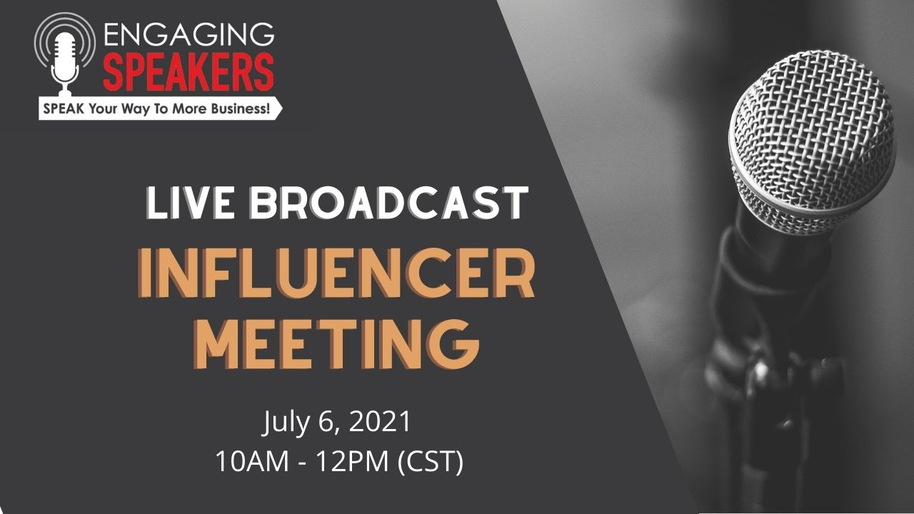 Engaging Speakers Chapter Live Broadcast Meeting | July
