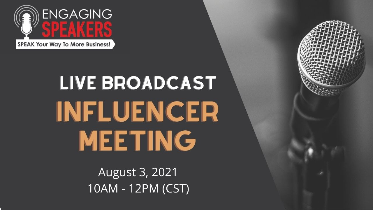 Engaging Speakers Chapter Live Broadcast Meeting | August