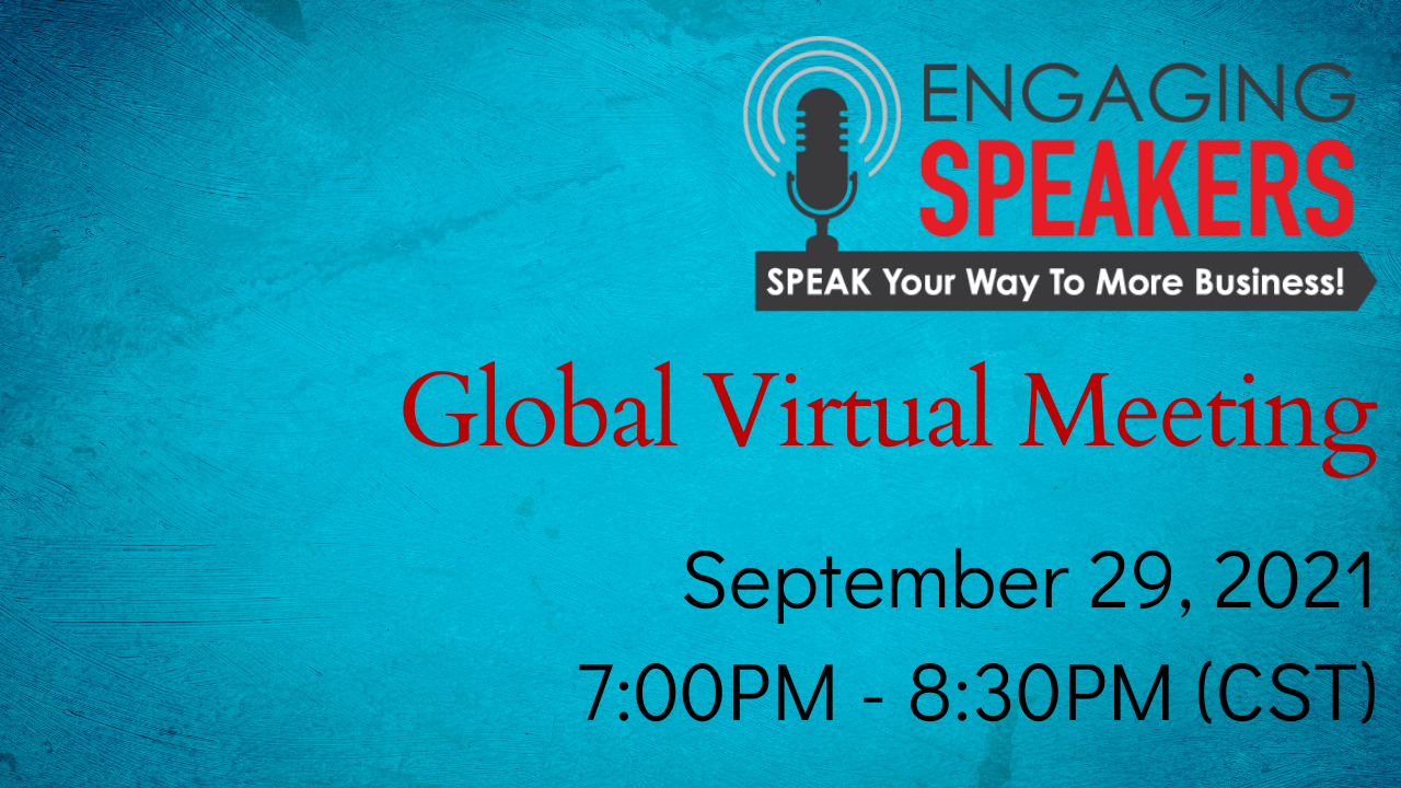ENGAGING SPEAKERS | Global Virtual Meeting | September
